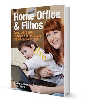 livro trabalho remoto home office empresas maes pais